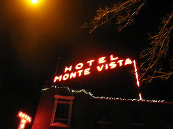 Still there, since 1927, the Monte Vista Hotel in Flagstaff, Arizona