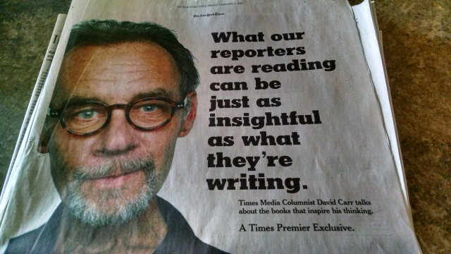 The late David Carr, NYT media columnist -- much missed. Brilliant, no bullshit.